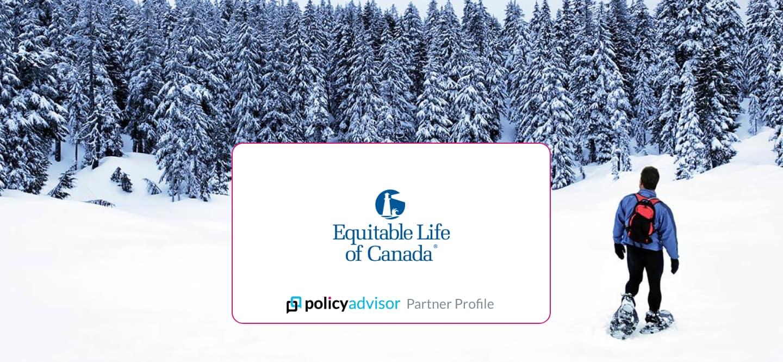 Equitable Life Insurance of Canada - PolicyAdvisor